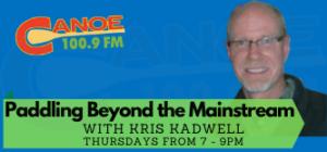 Paddling Beyond the Main Stream – Kris Kadwell