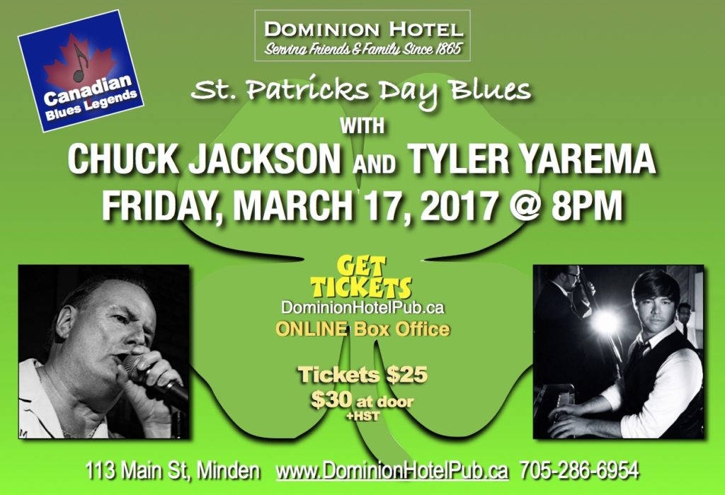 St. Patrick Day Blues with Chuck Jackson and Tyler Yarema at the Dominion Hotel @ Dominion Hotel | Minden | Ontario | Canada