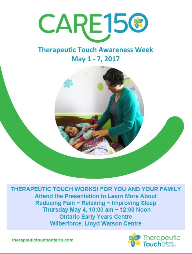 Therapeutic Touch Awareness Week May 1-7th:  Presentation at Wilberforce on May 4th @ Lloyd Watson Community Centre | Wilberforce | Ontario | Canada