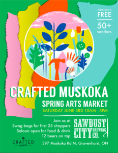 Crafted Muskoka Spring Show @ Sawdust City Brewing Co.  | Gravenhurst | Ontario | Canada