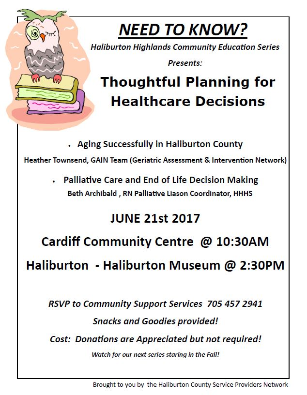 "NEED TO KNOW from the Haliburton Highlands Community Education Series ""Thoughtful Planning for Healthcare Decision"" @ Cardiff Community Centre 