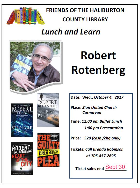 Friends of the Haliburton County Public Library Lunch & Learn with Robert Rotenberg @ Zion United Church | Carnarvon | Ontario | Canada