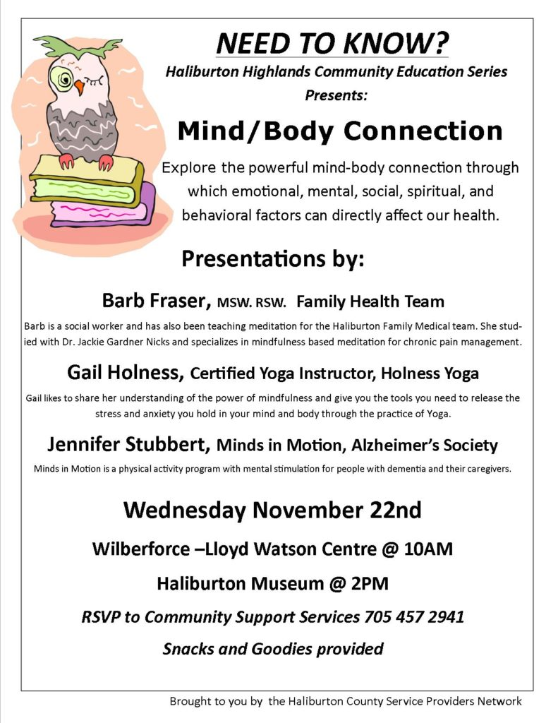 Mind/Body Connection Presentation in Haliburton & Wilberforce @ see poster