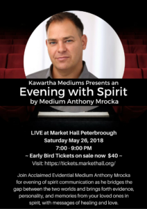 Kawartha Mediums presents a Live Evening with Spirit with Medium Anthony Mrocka @ Market Hall Peterborough | Peterborough | Ontario | Canada
